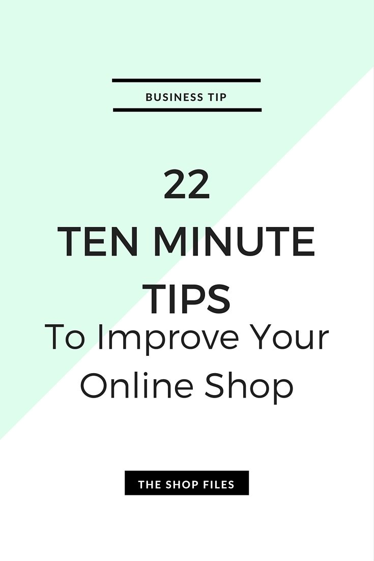 Short on time? Grab this list of 10 minute tips to update and improve your online shop
