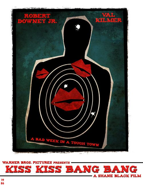 Kiss Kiss Bang Bang  (also these minimal movie posters are awesome)