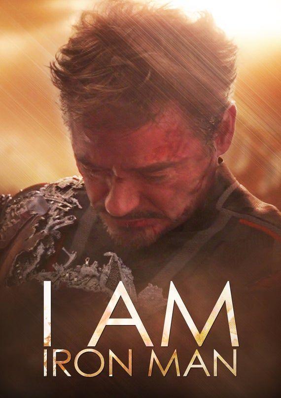 I Am Iron Man Tony Stark Avengers Endgame movie poster
