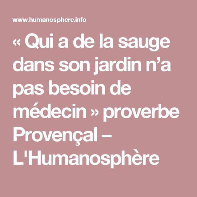 «Qui a de la sauge dans son jardin n'a pas besoin de médecin» proverbe Provençal – L'Humanosphère