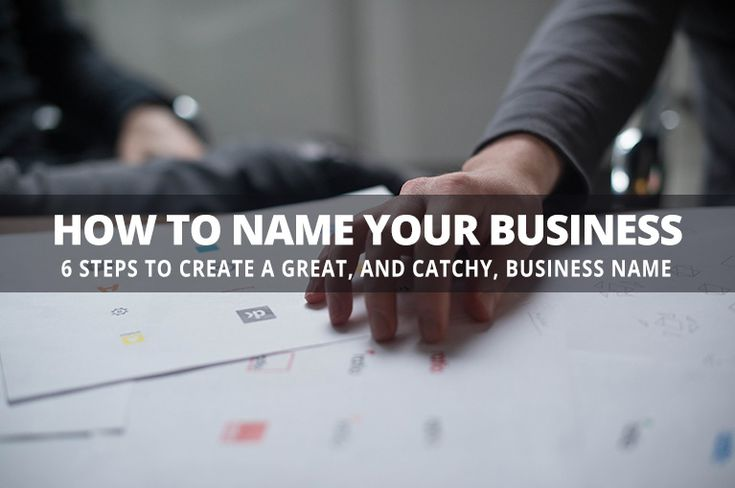 Business Name 101: 6 Steps to Create a Great & Catchy Business Name. Coming up with the perfect business name when you launch a new business is an essential step on your entrepreneurial journey. #businessname https://www.studio72.com.au/create-great-catchy-business-name/