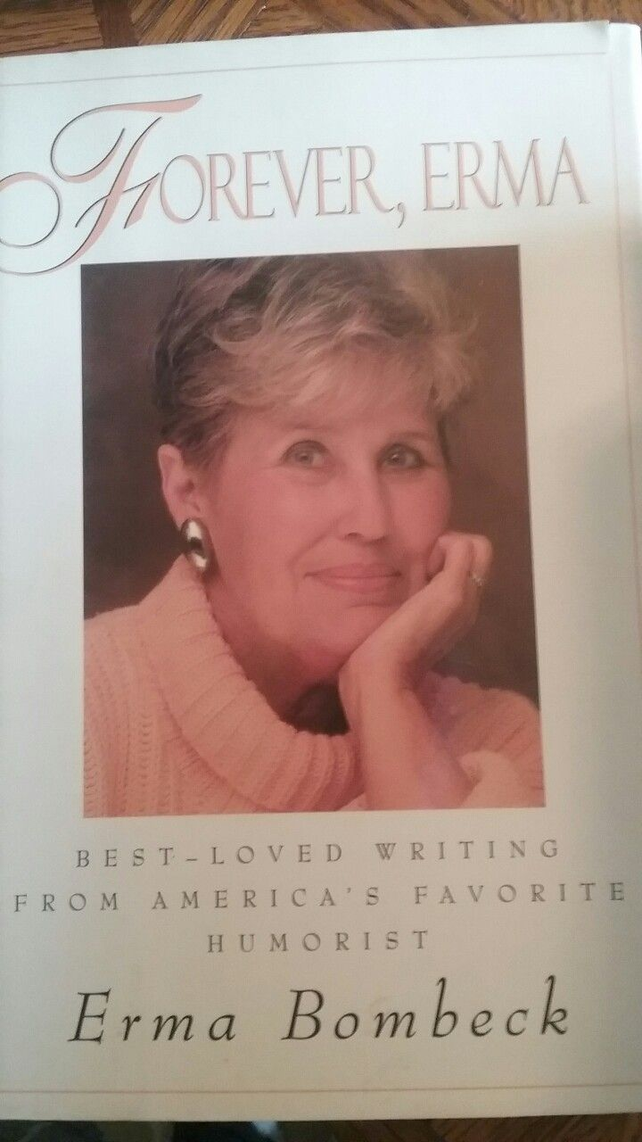 Erma Bombeck  Have It  *library Shelves ~ Have It Or Read It Or Authors I  Like*  Pinterest