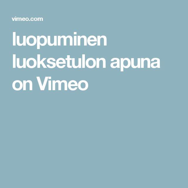 luopuminen luoksetulon apuna on Vimeo