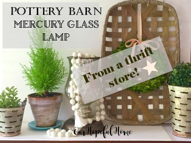 World's Best Thrift Store Find: Pottery Barn Mercury Glass Lamp
