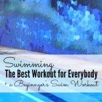 The Best Workout for Everybody + a Beginner Swim Workout