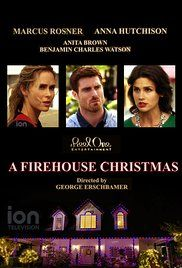 A Firehouse Christmas with Anna Hutchison, Marcus Rosner & Anita Brown