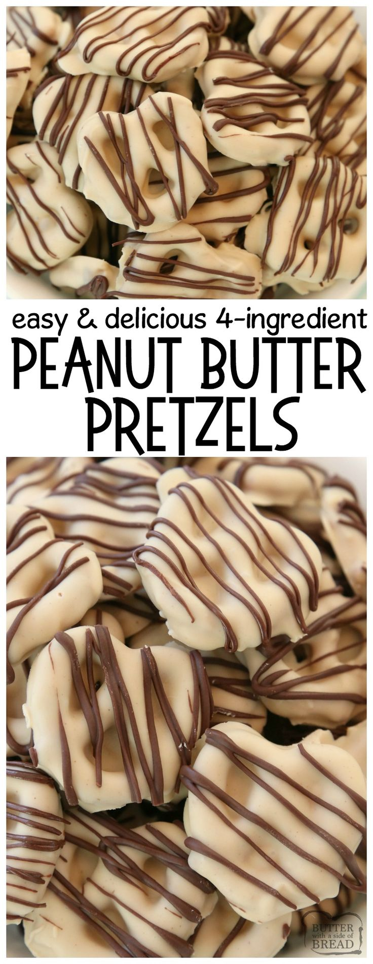 Peanut Butter Pretzels are made with 4 simple ingredients and they're completely amazing! Easy treats made with peanut butter, pretzels, and chocolate & perfect for anytime! Delicious peanut butter recipe for snack or dessert with few ingredients and minimal work! SO simple!