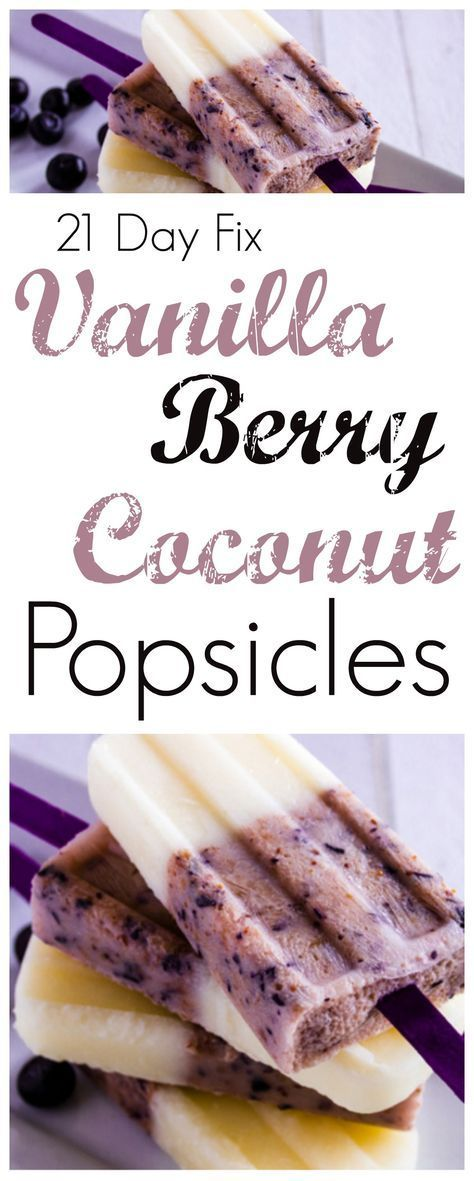 21 Day Fix Vanilla Berry Coconut Popsicles #21dayfix #21dayfixrecipes…