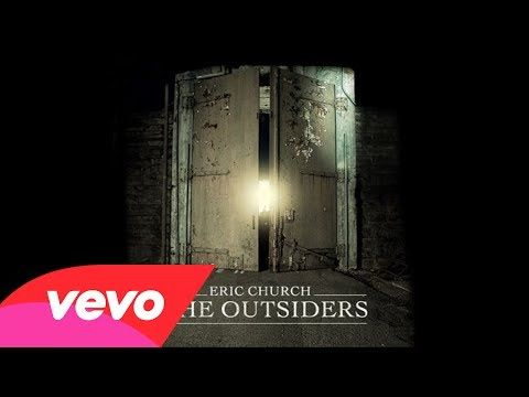 ▶ Eric Church - The Outsiders - YouTube