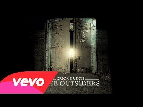 ▶ Eric Church - The Outsiders (Audio) - YouTube
