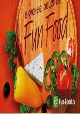Fun Food — Just Tasty!