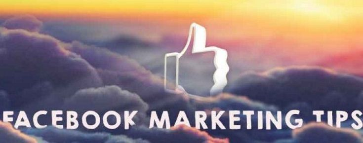10 Facebook Marketing Tips That Help You Reach Your Business Goals