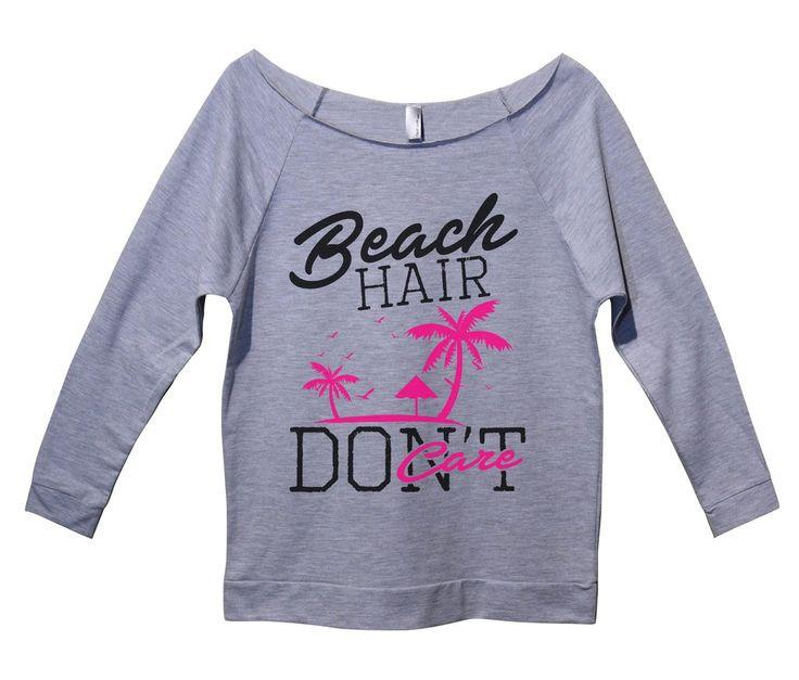 Beach Hair Don't Care Womens 3/4 Long Sleeve Vintage Raw Edge Shirt