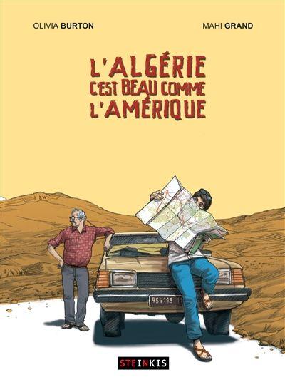 L'Algérie c'est beau comme l'Amérique