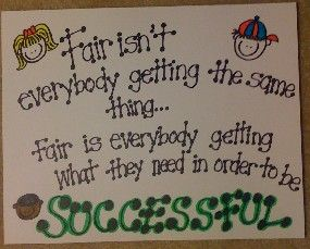 One of my favorite quotes!!Remember This, Schools, Special Education, So True, Not Fair, Fair In Classroom, Favorite Quotes, Classroom Posters, Classroom Ideas