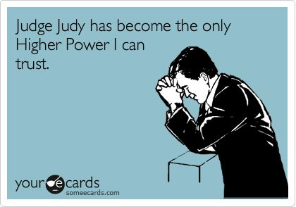 amen: Dad, Brutality Honesty, Judge Judy, Free Vacations, Boss Applesauce, Guilty, Judges Judy, Watches Judges, Power Woman