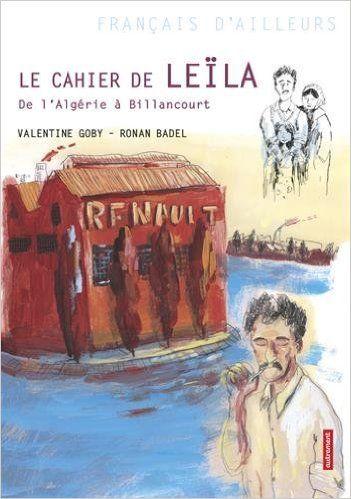 LE CAHIER DE LEÏLA, de Valentine Goby, Ed. Autrement Jeunesse - 2014 (Dès 10 ans)