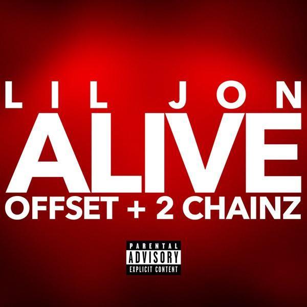 Lil Jon Feat. Offset & 2 Chainz