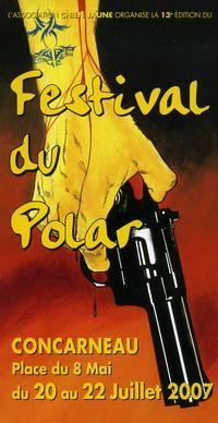 13ème édition Festival Le Chien Jaune/Festival du polar de Concarneau (29900) : 20-22/07/2007