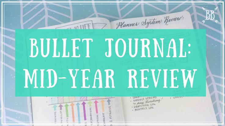 Bullet Journal: Mid-Year Review