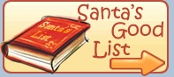 Santa Claus Net, North Pole Weather, Santa's Reindeer, Phone call from Santa, Santa's good list, Christmas games and songs, Elf House, Letter from Santa and more