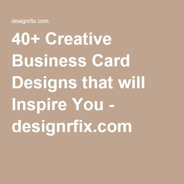 40 creative business card designs that will inspire you