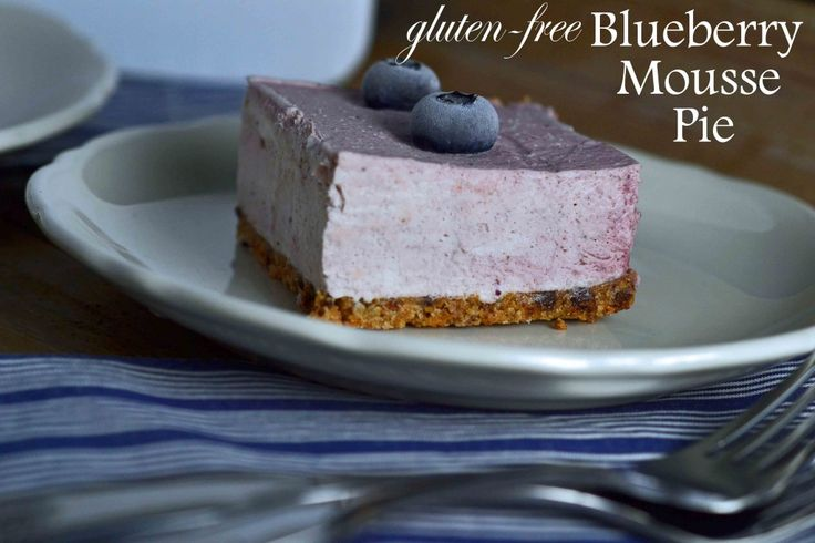 Gluten-free Blueberry Mousse Pie (maybe do with a coconut crust or use ...