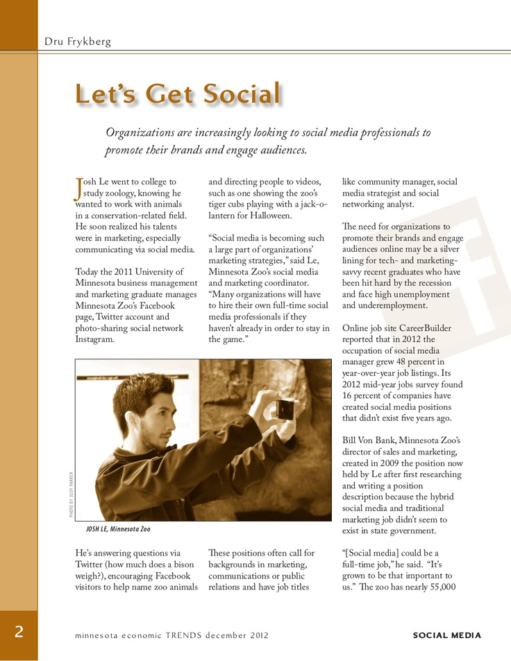 Want to know how social media marketing careers are growing in Minnesota? Then, check out this article from Minnesota Economic Trends magazine from December 2012 edition.    http://www.positivelyminnesota.com/Data_Publications/Economic_Trends_Magazine/December_2012_Edition/Let's_Get_Social.aspx   minnesota-social-media-careers-economic-news by Carie Statz via Slideshare