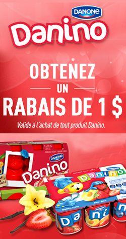 Demandez votre coupon Danino.  http://rienquedugratuit.ca/coupons/demandez-votre-coupon-danino/