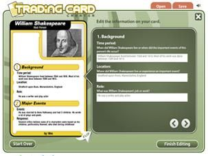 The Trading Card tool gives students an alternative way to demonstrate their literacy knowledge and skill when writing about popular culture texts or real world examples. This interactive allows students to create their own trading card about a real or fictional person, place, object, event, or abstract concept.