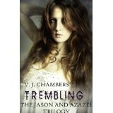 Trembling (Jason and Azazel) (Kindle Edition)By V. J. Chambers