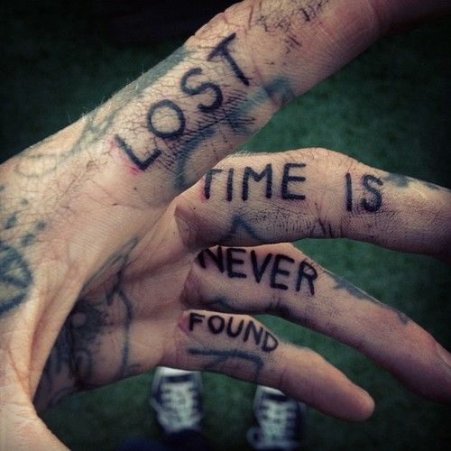 Lost Time Is Never Found.. great idea and placement...