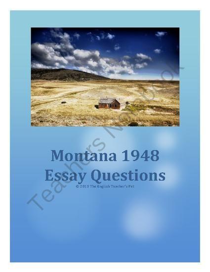 Montana 1948 Essay Questions From The English Teacher U0026 39 S
