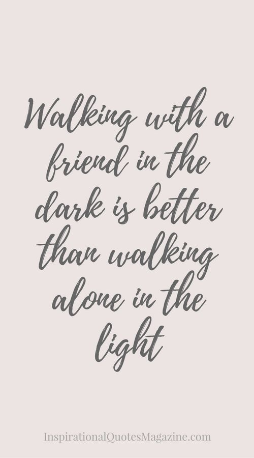 Inspirational Quote about Life and Friendship - Visit us at InspirationalQuotesMagazine.com for the best inspirational quotes!