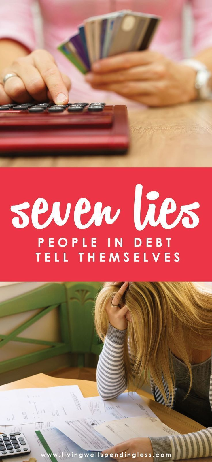 7 Lies People in Debt Tell Themselves