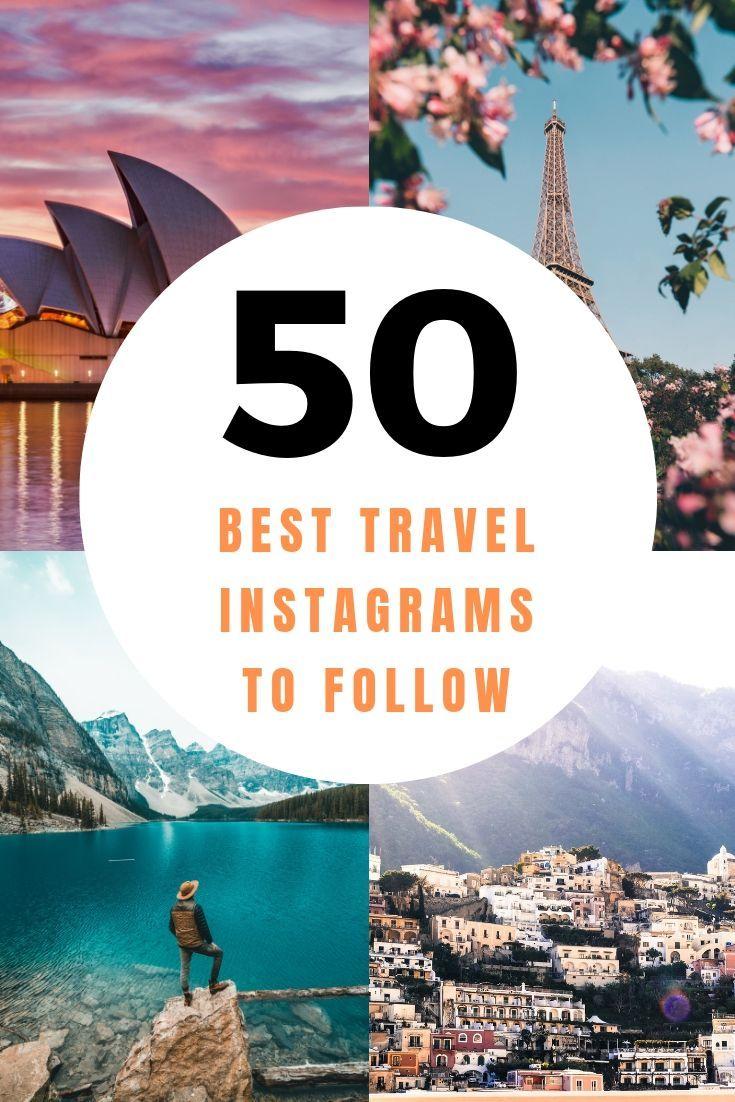 Top Travel Instagram Accounts To Follow In 2019   Instagram-Worthy