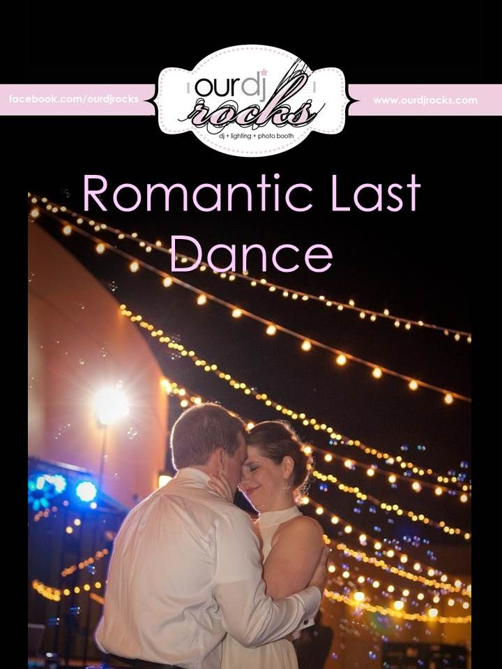 Wedding Songs Wedding Reception Songs Couples Last Dance Reception Last Dance Last Dance