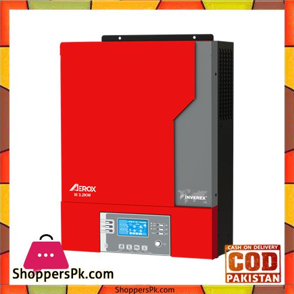 Buy Inverex Aerox Iii 3 2kw Solar Inverter Karachi Only At Best Price In Pakistan Solar Inverter Solar Pakistan