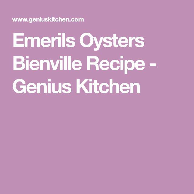 Emerils Oysters Bienville Recipe - Genius Kitchen