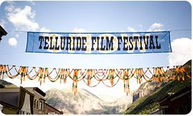 TELLURIDE FILM FESTIVAL Telluride runs late August to early September every Labor Day weekend where the tiny mountain village of Telluride, Colorado triples in size. The Telluride Film Festival is definitely unique and a must see for those in search of four days of total cinematic immersion. Telluride takes great pains to remain not a competition, but a celebration of the best film, past present and future, from all around the world.