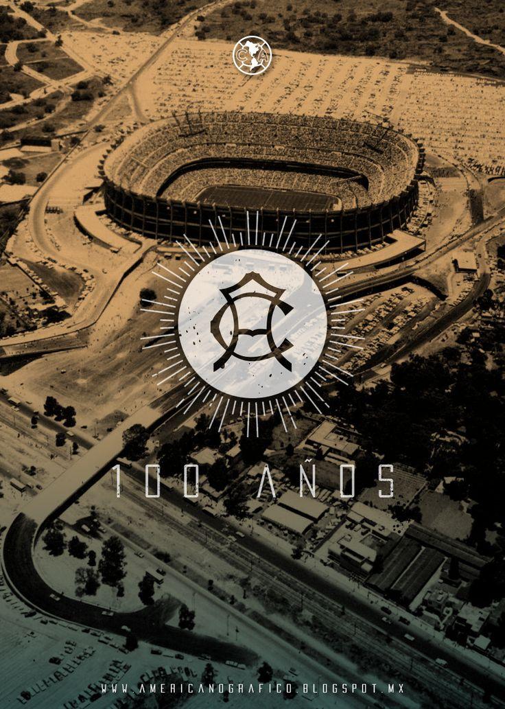 Estadio Azteca • 100 Años de Grandeza CFA