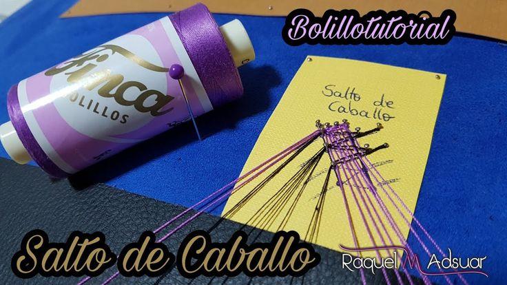 Salto de Caballo - Encaje de Bolillos - Raquel M. Adsuar Bolillotuber - ...