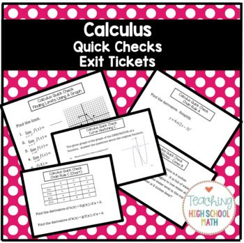 "Calculus AB exit tickets  In this packet you will find approximately 75 questions that I use as ""quick check"" problems.  I find that my calculus students can keep up with the material fairly well and do well on individual tests and quizzes. However, as soon as that quiz is over, they forget! So, I created this set of materials that I use the last 5 minutes of class on Tuesday, Wednesday, and Thursday."