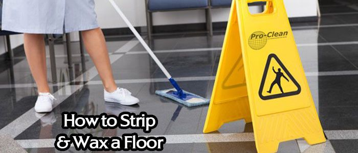 How to professionally strip and wax floors. http://www.pro-clean.ca/how-strip-wax-floor/
