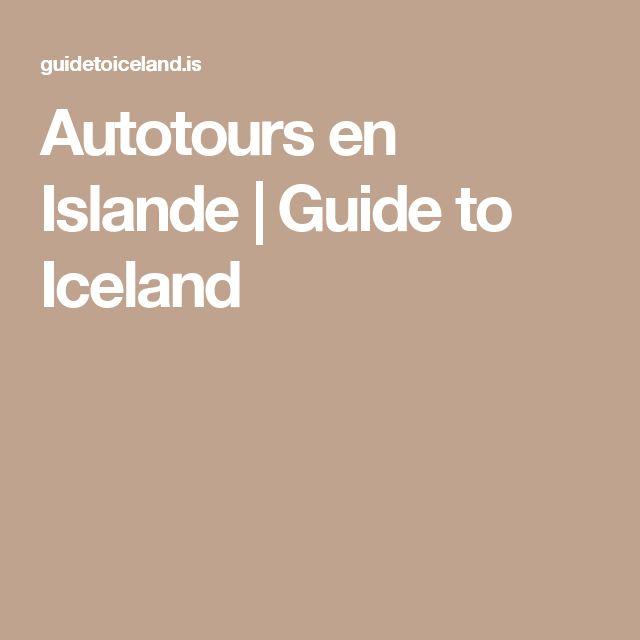 Autotours en Islande   Guide to Iceland