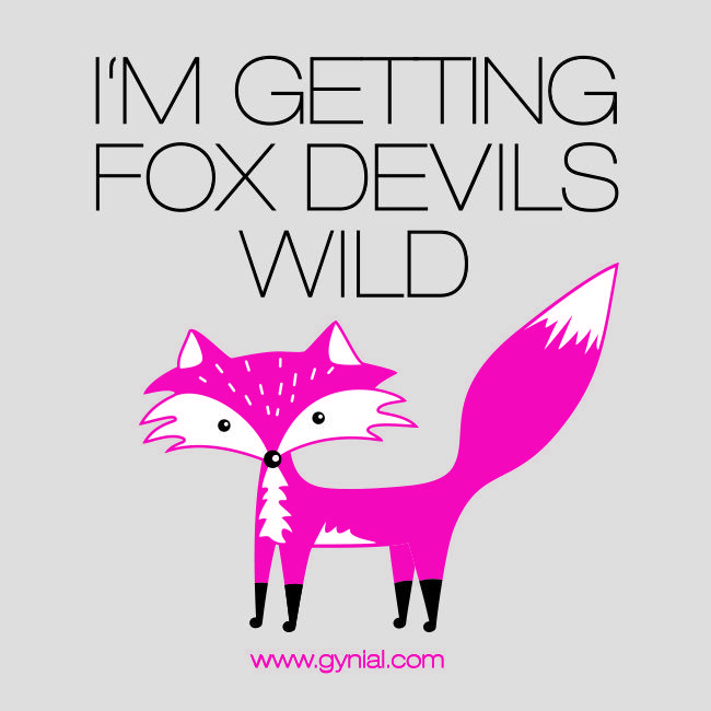 "i get fox devils wild - ""Forbetter your English"" LOL"