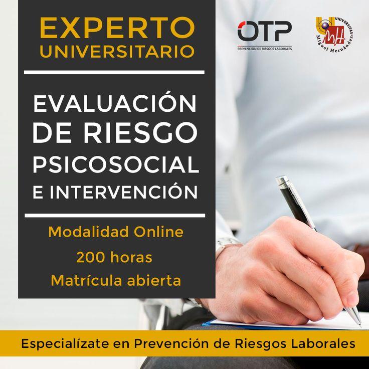 Experto universitario en evaluación de riesgo psicosocial. Matrícula abierta!! #PRL #psicosocial