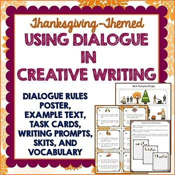 Perfect activity to teach the use of dialogue in creative writing while dreaming of turkey, stuffing and pie! This resource uses a dialogue rules poster and example text to teach the skill, and then the 24 task cards review and assess learning. Three different historical writing prompts are included, focusing on the first Thanksgiving.