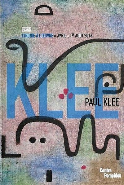 Paul #Klee : l' #exposition événement au Centre #Pompidou #affiche #expo #art