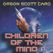 I finished listening to Children of the Mind by Orson Scott Card, narrated by Gabrielle de Cuir, John Rubinstein on my Audible app. Try Audible and get it free.